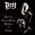 PEST - Hail The Black Metal Wolves Of Belial CD