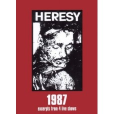 HERESY - 1987 - Excerpts from 4 live shows DVD