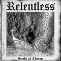 RELENTLESS - Souls of Charon CD