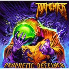 TORMENTER - Prophetic Deceiver CD