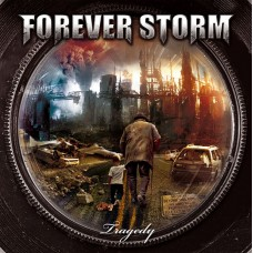 FOREVER STORM - Tragedy CD