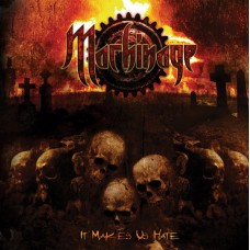MACHINAGE - It Makes us Hate CD