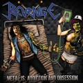 REVENGE - Metal is Addiction and Obsession CD