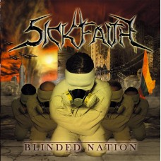 SICK FAITH - Blinded Nation CD