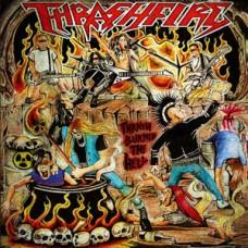 THRASHFIRE - Thrash Burned the Hell CD