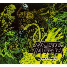 ZOMBIE HOLOCAUST - Strike Force (DIGIPACK CD)