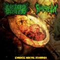 CEREBRAL CRUSHER / FECAL ADDICTION - Chronic Mental Diarrhea (Split CD)