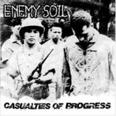 ENEMY SOIL - Casualties of Progress CD