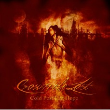 CROWN THE LOST - Cold Pestilent Hope CD