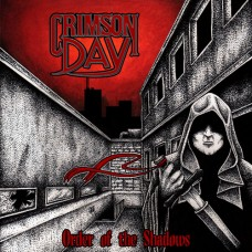 CRIMSON DAY - Order Of The Shadows CD