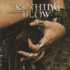 CRUSHING BLOW - Cease Fire CD