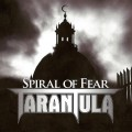 TARANTULA - Spiral Of Fear CD