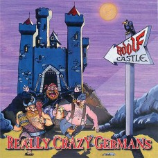 ADOLF CASTLE - Really Crazy Germans CD