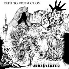 ANIHILATED - Path of Destruction CD