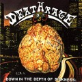 DEATHRAGE - Down In The Depth Of Sickness CD