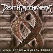DEATH MECHANISM - human error - global terror CD