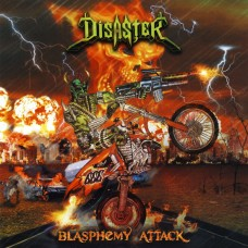 DISASTER - Blasphemy Attack CD