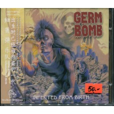GERM BOMB - Infected From Birth CD