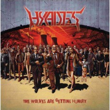 HYADES ‎- The Wolves Are Getting Hungry CD