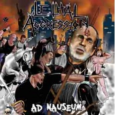 LETHAL AGGRESSION - Ad Nauseum CD