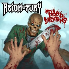 REIGN OF FURY - Psycho Intentions CD