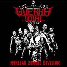 GUERRA TOTAL - Nuklear Zombie Division CD